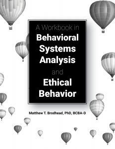 A cover of A Workbook in Behavioral Systems Analysis and Ethical Behavior that you can click on to purchase that book